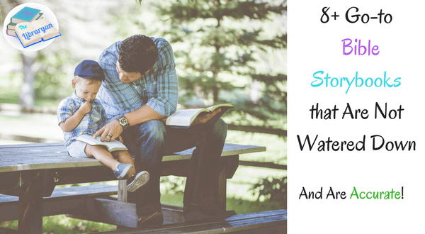 8+ Go-to Bible Storybooks