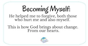 Becoming Myself: There Is Hope