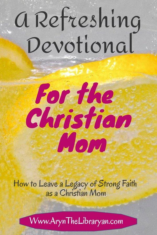 Leaving a spiritual legacy: a Refreshing Devotional
