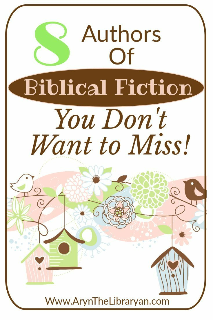 Biblical Fiction Authors You Don't Want to Miss