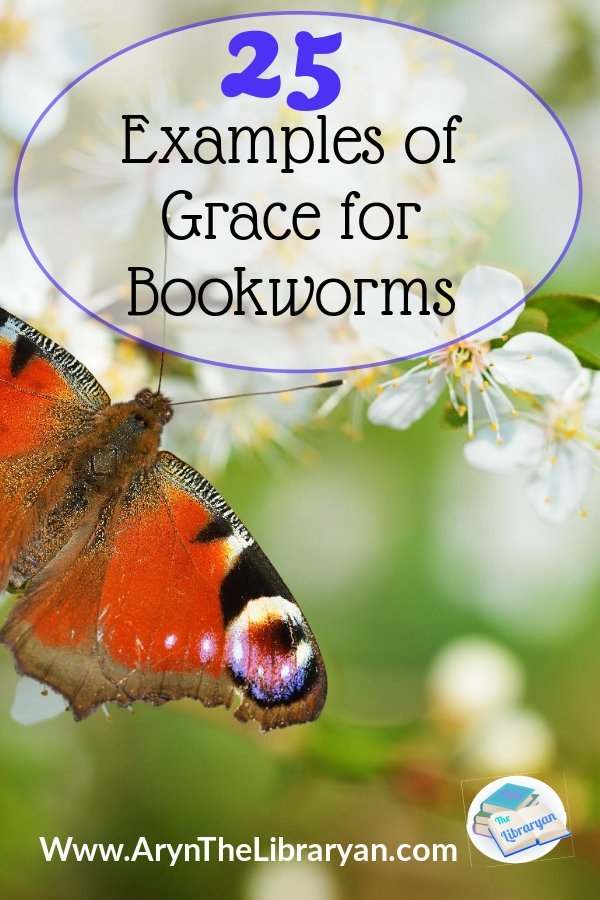 25 Examples of Grace for Bookworms