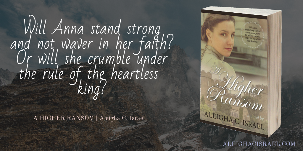 Quote from A Higher Ransom: Will anna stand strong and not waver in her faith, or will she crumble under the rule of the heartless king?