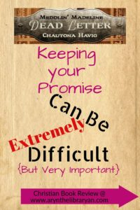 Keeping your promise can be extremely difficult