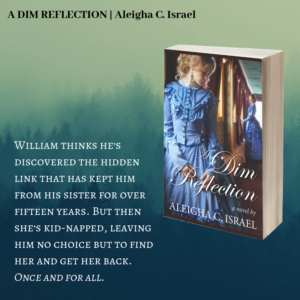 A Quote from A Dim Reflection: William thinks he's discovered the hidden link that has kept him from his sister for over fifteen years. But then she's kidnapped, leaving him no choice but to find her and get her back, once and for all.