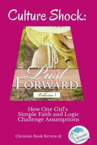 Culture Shock: How One Girl's Simple Faith and Logic Challenges Assumptions
