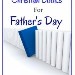 Best Christian books for fathers day