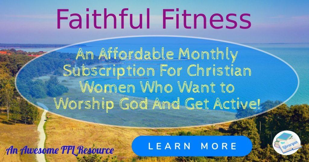 Faithful Fitness for Christian Women