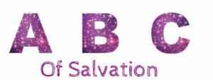 ABC of Salvation: Faith 101