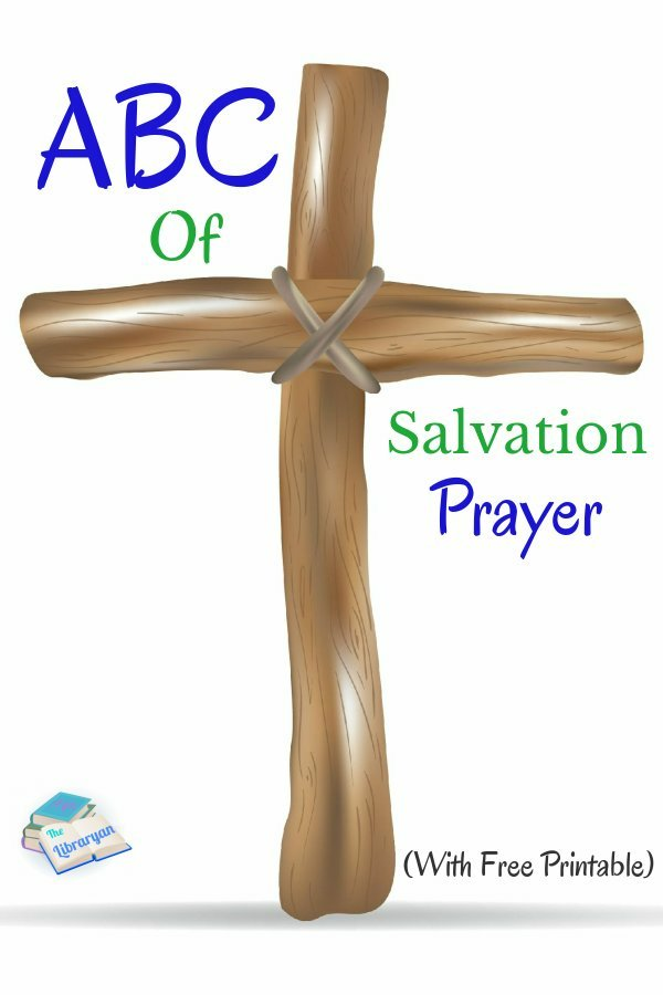Wooden Cross. 3 steps to salvation ABC of Salvation Prayer Printable