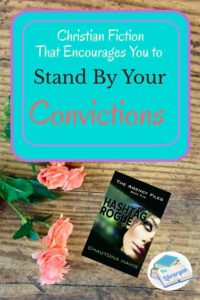 Christian fiction that encourages you to stand by your convictions: Do you have the courage of your convictions?