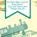 Gift Ideas for kids who love to read about Trains, Planes and Things that go.