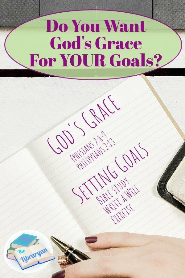 Do You want God's Grace for Your Goals? Understanding God's Grace