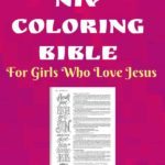 The Best NIV coloring BIble for Girls who love Jesus