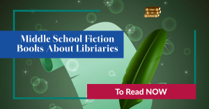Middle school fiction books about libraries, quill pen and parchment background