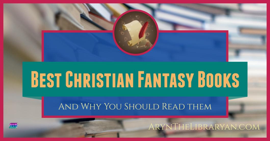 Best Christian Fantasy Books