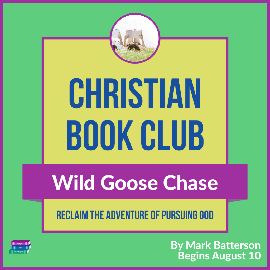 Christian Book Club: Wild Goose Chase: Reclaiming the adventure of pursuing God