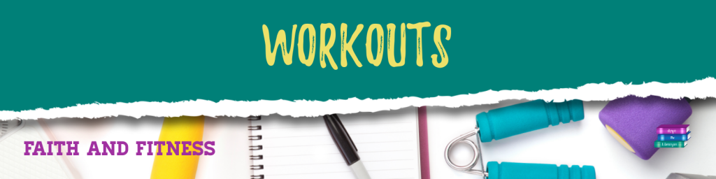 Faith and Fitness Workouts