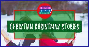 Christian Christmas Stories
