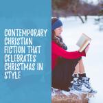 Contemporary Christian Christmas Stories