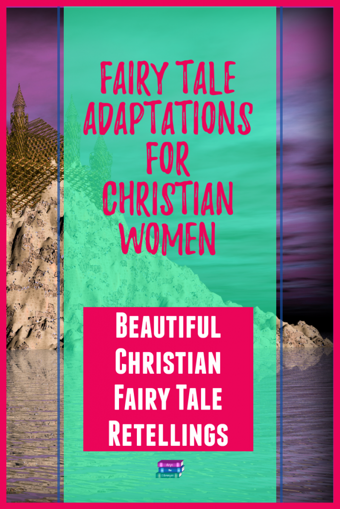 Fairy tale adaptations, beautiful christian fairy tale retellings, over a background of a castle overlooking a purple sea.