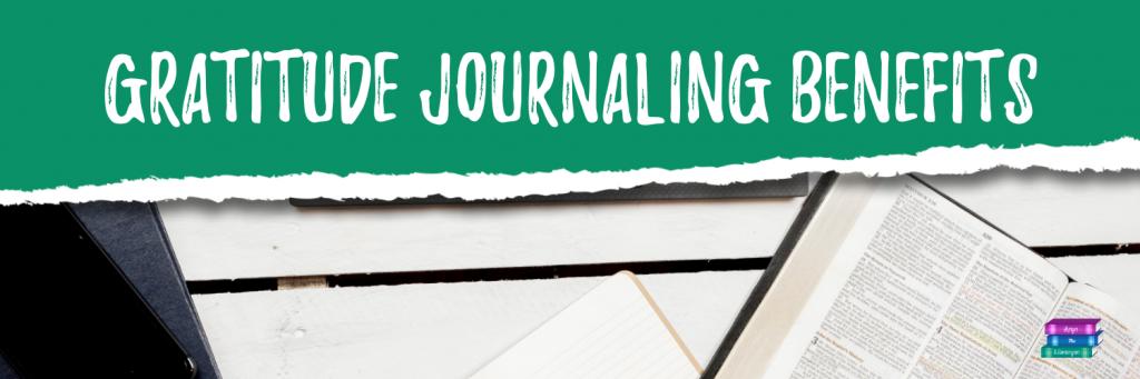 Gratitude Journaling Benefits