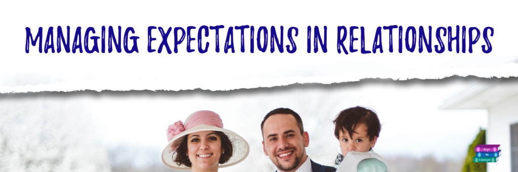 managing expectations in relationships, picture of a family
