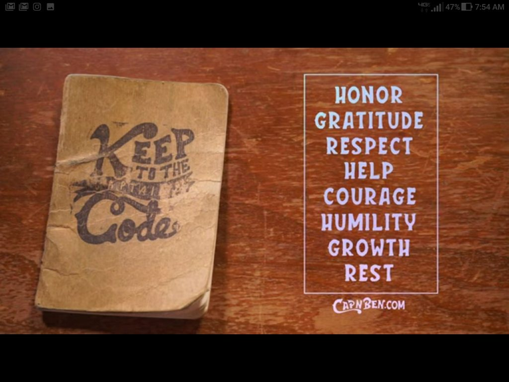 The captain's Code: Honor, Gratitude, Respect, Help, Courage, Humility, Growth, Rest