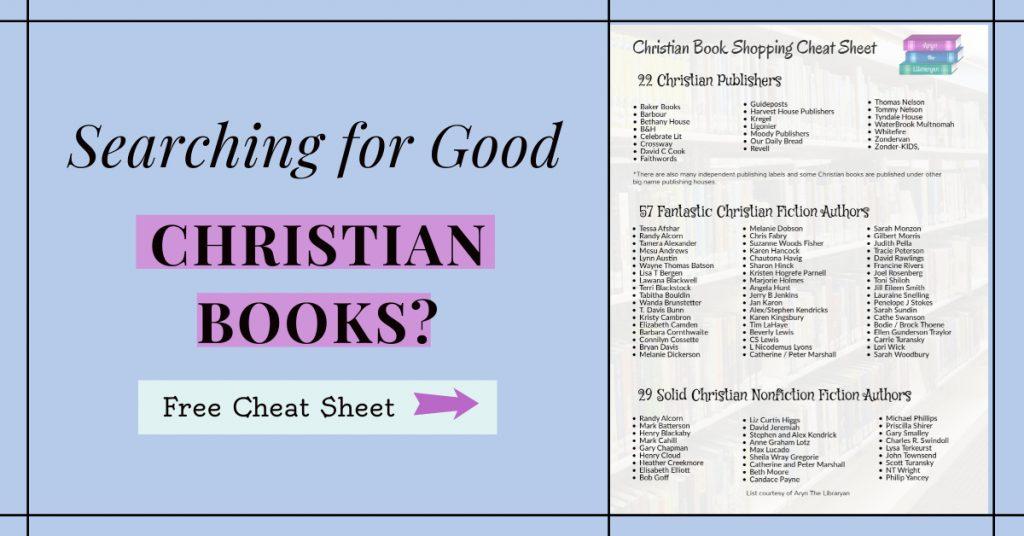 Shopping for good Christian books? Free Cheat sheet