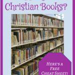 Well stocked bookshelves. Shopping for Christian books? Here's a free cheat sheet.
